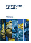 Publication about the Federal Office of Justice
